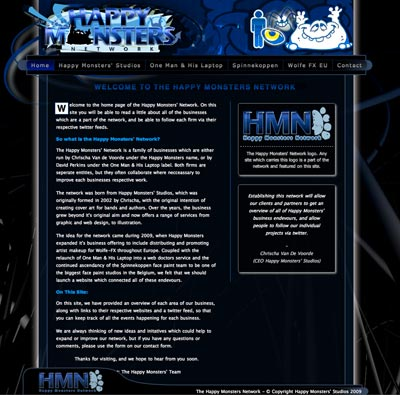 Website designed to promote the network of sites run by or associated with Happy Monsters' Studios. The site was put online 2010.